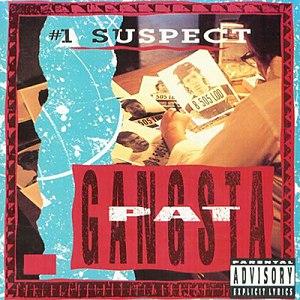 Gangsta Pat альбом #1 Suspect