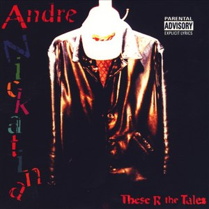Andre Nickatina альбом These R the Tales