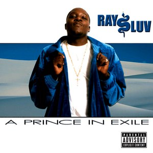Ray Luv альбом A Prince In Exile
