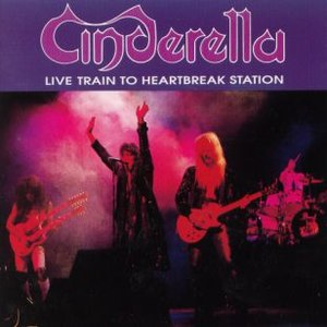 Cinderella альбом Live Train to Heartbreak Station