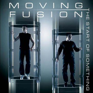 Moving Fusion альбом The Start of Something