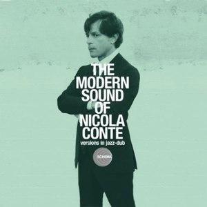 Nicola Conte альбом The Modern Sound of Nicola Conte - Versions In Jazz-Dub