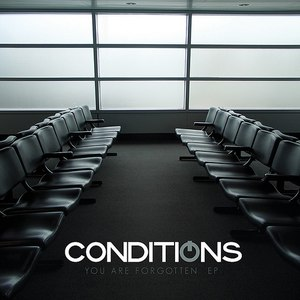 Conditions альбом You Are Forgotten EP
