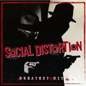 Social Distortion альбом Greatest Hits