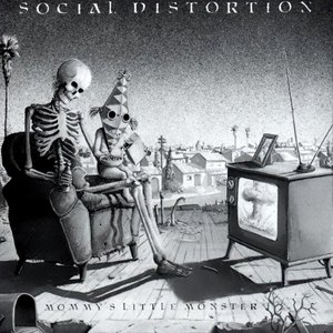 Social Distortion альбом Mommy's Little Monster