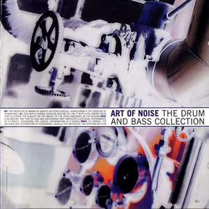 Art Of Noise альбом The Drum and Bass Collection