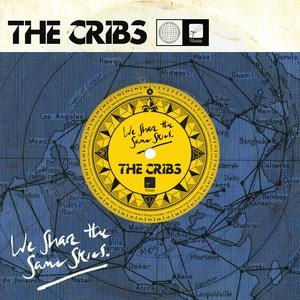 The Cribs альбом We Share The Same Skies