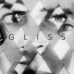 Gliss альбом Pale Reflections