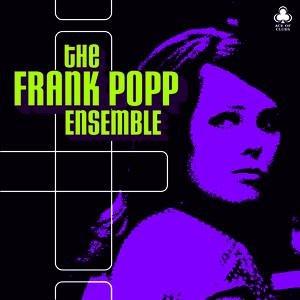 Frank Popp Ensemble альбом The Frank Popp Ensemble