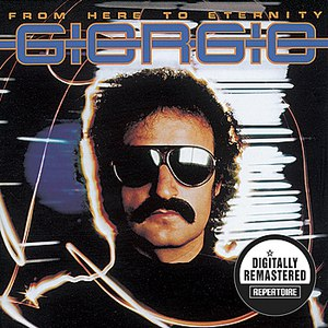 Giorgio Moroder альбом From Here To Eternity (Digitally Remastered Version)