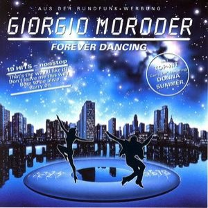Giorgio Moroder альбом Forever Dancing