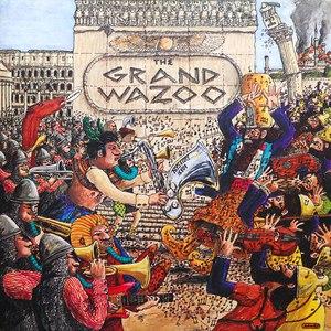 Frank Zappa альбом The Grand Wazoo