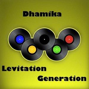 Dhamika альбом Levitation Gravitation