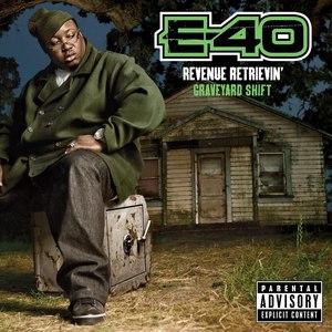 E-40 альбом Revenue Retrievin': Graveyard Shift