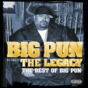 Big Punisher альбом The Legacy: The Best Of Big Pun