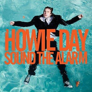 Howie Day альбом Sound The Alarm