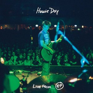 Howie Day альбом Live From...