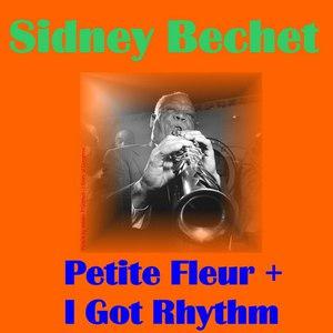 Sidney Bechet альбом I Got Rhythm
