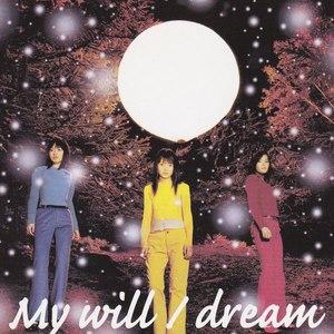 Dream альбом My Will
