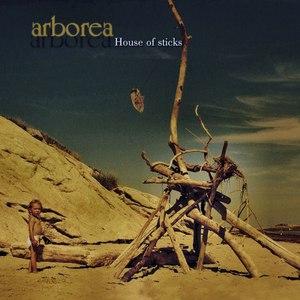 Arborea альбом House of Sticks [Remastered]