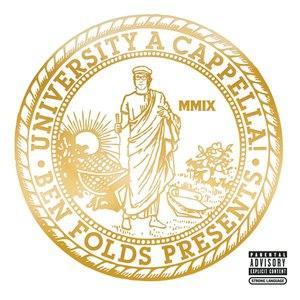 Ben Folds альбом Ben Folds Presents: University A Cappella!