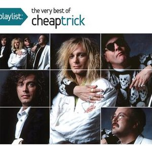 Cheap Trick альбом Playlist: The Very Best Of Cheap Trick