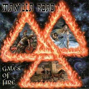 Manilla Road альбом Gates of Fire