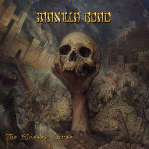 Manilla Road альбом The Blessed Curse