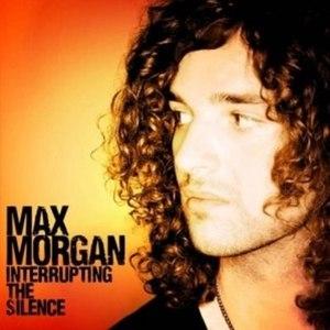 Max Morgan альбом Interrupting The Silence