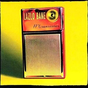 Lazlo Bane альбом 11 Transistor