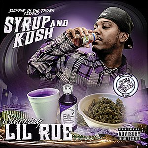 Lil Rue альбом Slappin' In The Trunk Presents: Syrup and Kush