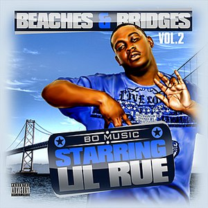 Lil Rue альбом Beaches & Bridges Vol. 2