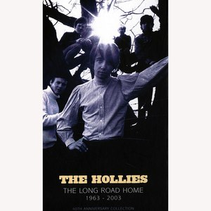 The Hollies альбом The Long Road Home 1963-2003 - 40th Anniversary Collection