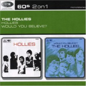 The Hollies альбом Hollies/Would You Believe?