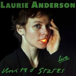 Laurie Anderson альбом United States Live