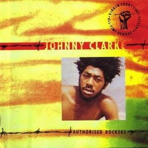 Johnny Clarke альбом Authorised Rockers