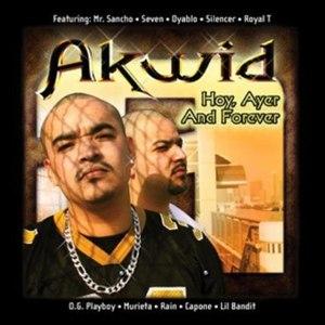 Akwid альбом Hoy, Ayer and Forever