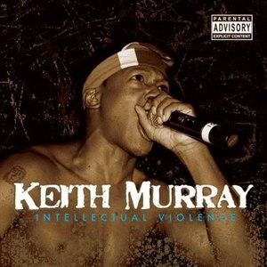 Keith Murray альбом Intellectual Violence