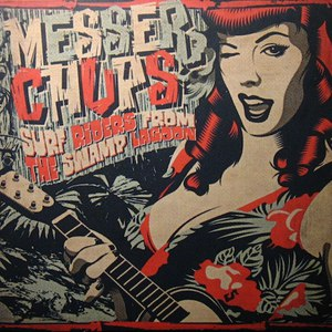 Messer Chups альбом Surf Riders From the Swamp Lagoon