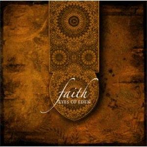 Eyes of Eden альбом Faith