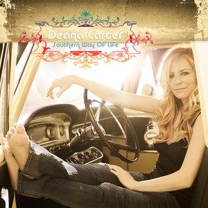 Deana Carter альбом Southern Way Of Life