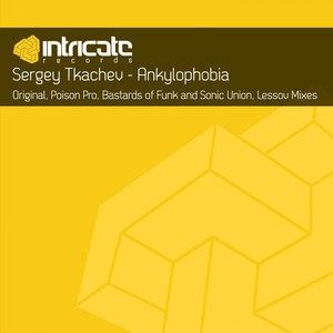 Sergey Tkachev альбом Ankylophobia