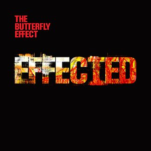 The Butterfly Effect альбом Effected
