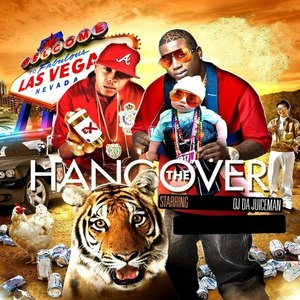 OJ Da Juiceman альбом The Hangover