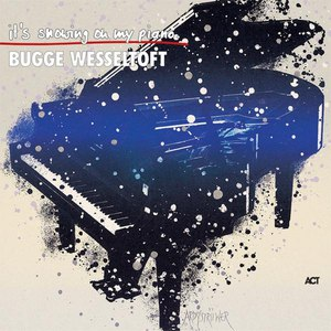 Bugge Wesseltoft альбом It's Snowing on My Piano