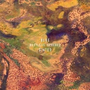 Blue States альбом Restless Spheres