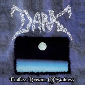 Dark альбом Endless Dreams Of Sadness
