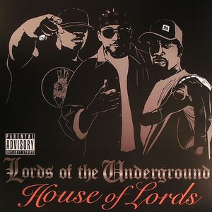 Lords Of The Underground альбом House Of Lords