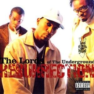 Lords Of The Underground альбом Resurrection