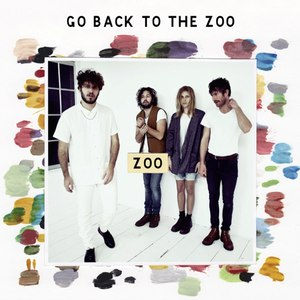 Go Back To The Zoo альбом Zoo